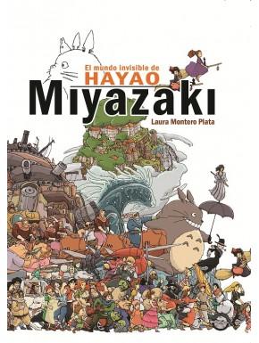 Libro El mundo invisible de Hayao Miyazaki