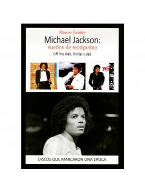 Michael Jackson: Sueños de Escapismo