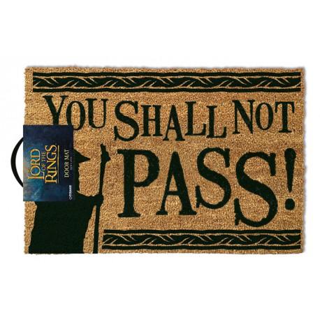 Felpudo You shall not pass! Gandalf
