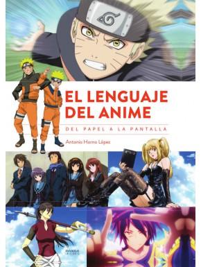 Libro El Lenguaje del Anime, del papel a la pantalla