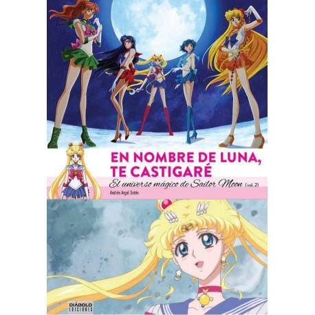 Libro Enciclopedia Sailor Moon Vol.2 En nombre de Luna te castigaré