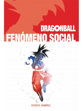 Libro Dragon Ball Fenómeno Social
