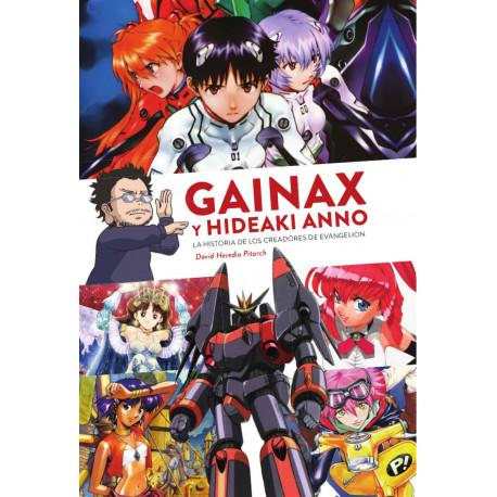 GAINAX y Hideaki Anno La Historia de los Creadores de Evangelion