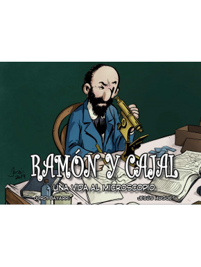 Libro Ramón y Cajal: Una Vida al Microscopio