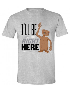 Camiseta E.T. I'll Be Right Here