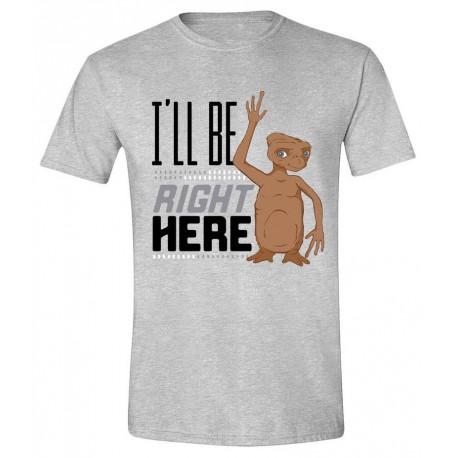 Camiseta E.T. I'll Be Right Here