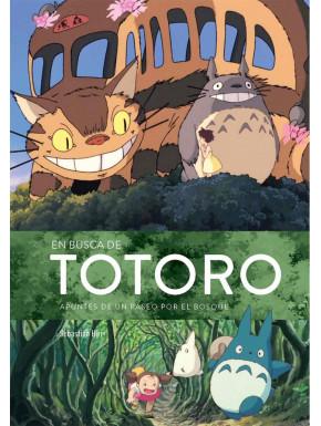 Libro En Busca de Totoro: Apuntes de un Paseo por el Bosque