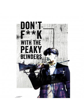 Póster Peaky Blinders Don´t Fuck