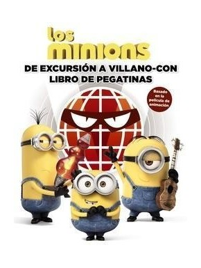 Los Minions de excursion a Villano