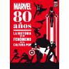 Libro Marvel 80 Años : La historia de un fenómeno de la cultura pop