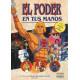 Libro El poder en tus manos: La historia de los Master del Universo y Shen Ra