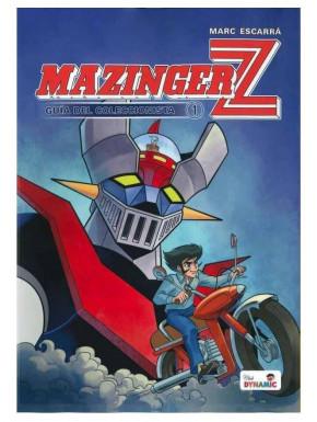 Guía Mazinger Z Vol. 1